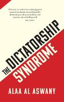 The Dictatorship Syndrome (Hardback)
