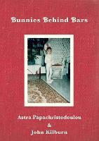 Bunnies Behind Bars (Paperback)