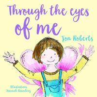 Through the Eyes of Me (Paperback)