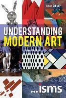 ...isms: Understanding Modern Art New Edition