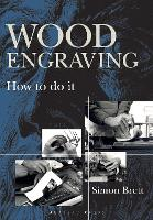 Wood Engraving: How to Do It (Paperback)