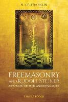 Freemasonry and Rudolf Steiner