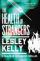 The Health of Strangers - A Health of Strangers Thriller 1 (Paperback)