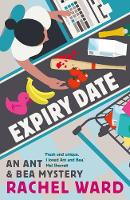 Expiry Date - An Ant & Bea Mystery (Paperback)