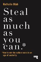 Steal as Much as You Can: How to Win the Culture Wars in an Age of Austerity (Paperback)