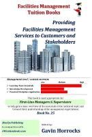 Customer and Stakeholder Relations in Facilities Management: Providing FM Services to Customers and Stakeholders - One of a series of books for the FM industry 25 (Paperback)