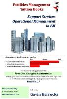 Understanding Support Services Operations in an Organisation: Support Services Operational Management - Facilities management tuition and qualification assistance 27 (Paperback)