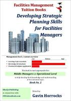Understanding Facilities Management Strategy - One of a series of books for the FM industry 2 (Paperback)