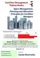 Understanding Space Management for Facilities Managers: Space Management, Planning & Allocation Strategies for Facilities Managers - One of a series of books for the FM industry 16 (Paperback)
