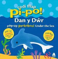 Codi Fflap Pi-Po! dan y Dwr / Pop-Up Peekaboo! Under the Sea (Hardback)