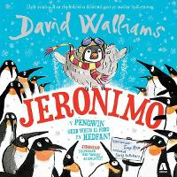 Jeronimo - Y Pengwin oedd wrth ei Fodd yn Hedfan! / Jeronimo - The Penguin Who Thought He Could Fly! (Paperback)