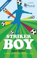 Striker Boy (in aid of Mind) (Paperback)