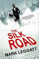 The Silk Road - The Connor Montrose Series 3 (Paperback)
