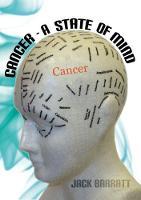 Cancer - A State of Mind (Paperback)