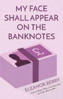 My Face Shall Appear on the Banknotes (Paperback)