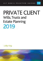 Private Client: Wills, Trusts and Estate Planning 2019