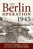The Berlin Operation 1945 (Paperback)