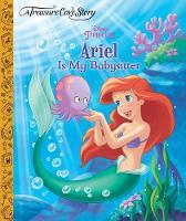 A Treasure Cove Story - Ariel is my Babysitter (Hardback)