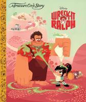 A Treasure Cove Story - Wreck-It Ralph (Hardback)