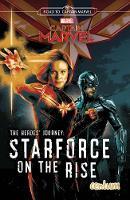 Captain Marvel: Hero's Journey: Starforce on the Rise (Paperback)