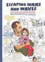 Escaping Wars and Waves