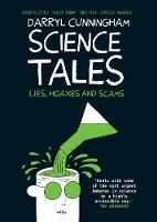 Science Tales: Lies, Hoaxes and Scams (Paperback)