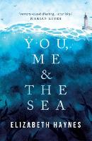 You, Me & the Sea (Paperback)