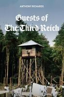 Guests of the Third Reich: The British POW Experience in Germany 1939-1945 (Paperback)
