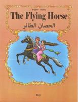 The Flying Horse: English-Arabic 2018 (Paperback)