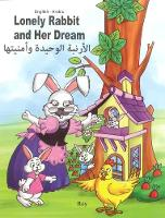 Lonely Rabbit and Her Dream: English-Arabic 2018 (Paperback)
