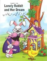 Lonely Rabbit and Her Dream: English-Urdu 2018 (Paperback)