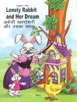 Lonely Rabbit and Her Dream: English-Hindi 2018 (Paperback)