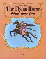 The Flying Horse: English-Punjabi 2018 (Paperback)