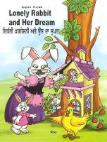 Lonely Rabbit and Her Dream: English-Punjabi 2018 (Paperback)