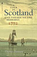 A Tour in Scotland, 1772: And Voyage to the Hebrides (Paperback)