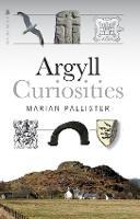 Argyll Curiosities (Paperback)