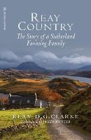 Reay Country: The Story of a Sutherland Farming Family (Paperback)