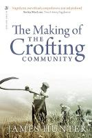 The Making of the Crofting Community (Paperback)