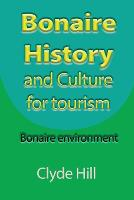 Bonaire History and Culture for Tourism