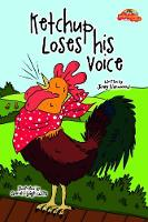 Ketchup Loses His Voice - The Rainbow Riding School 2 (Paperback)