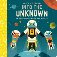 Astro Kittens: Into the Unknown - Astro Kittens (Board book)