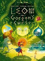 Leo and the Gorgon's Curse - Brownstone's Mythical Collection (Hardback)