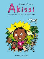 Akissi: Even More Tales of Mischief - Akissi (Paperback)
