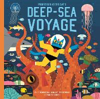 Professor Astro Cat's Deep-Sea Voyage - Professor Astro Cat (Hardback)