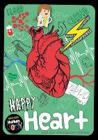 Happy Heart - Journey Through the Human Body (Paperback)