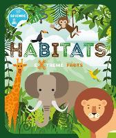 Habitats - Extreme Facts (Paperback)