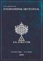 Kalaimaiyam International Art Festival 2019 (Paperback)