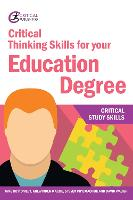 Critical Thinking Skills for your Education Degree - Critical Study Skills (Paperback)