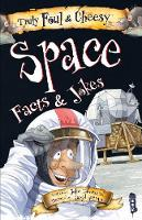 Truly Foul & Cheesy Space Facts and Jokes Book