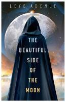 The Beautiful Side of the Moon (Paperback)
